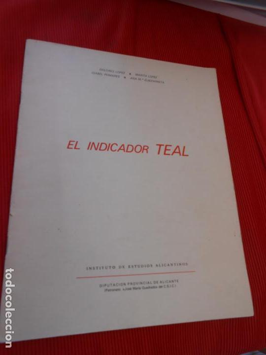 EL INDICADOR TEAL (Libros de Segunda Mano (posteriores a 1936) - Literatura - Narrativa - Otros)