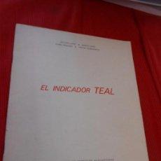 Libros de segunda mano: EL INDICADOR TEAL. Lote 163347982