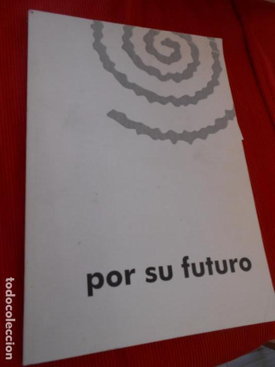 POR SU FUTURO (Libros de Segunda Mano (posteriores a 1936) - Literatura - Narrativa - Otros)