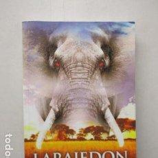 Libros de segunda mano: LARAJEDON: EL MISTERIO DE LOS ELEFANTES - SERGIO MEDIALDEA - DEDICADO Y FIRMADO POR EL AUTOR.. Lote 163357434