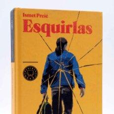 Libros de segunda mano: ESQUIRLAS (ISMET PRCIC) BLACKIE BOOKS, 2013. OFRT ANTES 23,9E. Lote 206472286