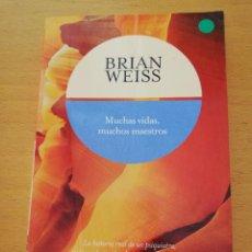 Libros de segunda mano: MUCHAS VIDAS, MUCHOS MAESTROS (BRIAN WEISS). Lote 196142261
