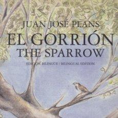 Libros de segunda mano: EL GORRIÓN. THE SPARROW. EDICIÓN BILINGÜE CASTELLANO-INGLÉS. Lote 163473290