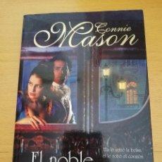 Libros de segunda mano: EL NOBLE Y LA LADRONA (CONNIE MASON). Lote 163573554