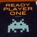 Libros de segunda mano: READY PLAYER ONE - ERNEST CLINE. Lote 163627578