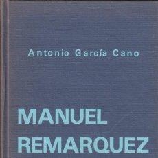 Libros de segunda mano: ANTONIO GARCÍA CANO. MANUEL REMÁRQUEZ E HIJOS. SEVILLA 1977... Lote 163764882