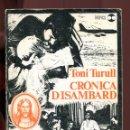 Libros de segunda mano: TONI TURULL. CRÓNICA D'ISAMBARD. ED. AYMÀ 1976.. Lote 163831498