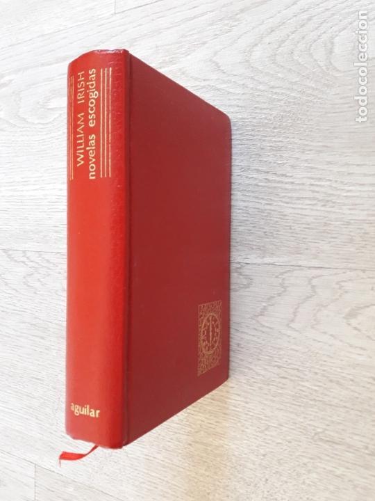 WILLIAM IRISH, NOVELAS ESCOGIDAS- AGUILAR (Libros de Segunda Mano (posteriores a 1936) - Literatura - Narrativa - Otros)