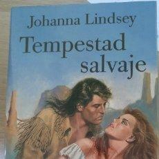 Libros de segunda mano: TEMPESTAD SALVAJE. - LINDSEY, JOHANNA.. Lote 164213961