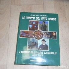 Libros de segunda mano: JUAN DE LA ENCINA, LA TRAMA DEL ARTE VASCO, ESPASA CALPE. Lote 164395718