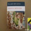 Libros de segunda mano: MULLER, HERTA: LA PIEL DEL ZORRO (TRAD:JUAN JOSÉ DEL SOLAR). Lote 164584974