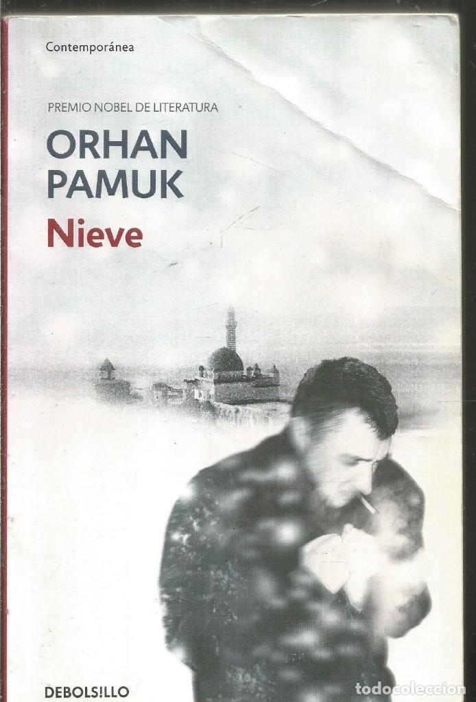 ORHAN PAMUK. NIEVE. DEBOLSILLO (Libros de Segunda Mano (posteriores a 1936) - Literatura - Narrativa - Otros)