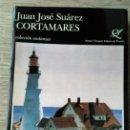 Libros de segunda mano: CORTAMARES ** JUAN JOSE SUAREZ. Lote 164693454