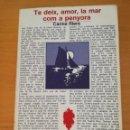 Libros de segunda mano: TE DEIX, AMOR, LA MAR COM A PENYORA (CARME RIERA). Lote 164914422