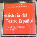 Libros de segunda mano: HISTORIA DEL TEATRO ESPAÑOL (DESDE SUS ORIGINES HASTA 1900). - RUIZ RAMON, FRANCISCO.. Lote 165086782