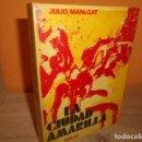 Libros de segunda mano: LA CIUDAD AMARILLA / JULIO MANEGAT. Lote 165232790