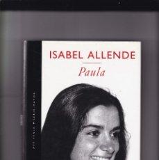 Libros de segunda mano: ISABEL ALLENDE - PAULA - PLAZA & JANES 1995. Lote 165309974