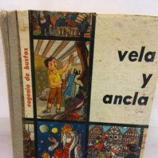 Libros de segunda mano: BJS.EUGENIO DE BUSTOS.VELA Y ANCLA.EDT, DONCEL.BRUMART TU LIBRERIA.. Lote 195544148