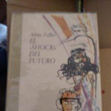 """Libros de segunda mano: EL """"SHOCK""""DEL FUTURO - ALVIN TOFFER. Lote 165412730"""