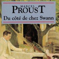 Libros de segunda mano: MARCEL PROUST, DU CÔTÉ DE CHEZ SWANN. Lote 165595402