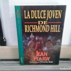Libros de segunda mano: LMV - LA DULCE JOVEN DE RICHMOND HILL. JEAN PLAIDY. Lote 165646774