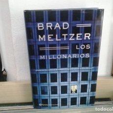 Libros de segunda mano: LMV - LOS MILLONARIOS. BRAD MELTZER. Lote 165671470