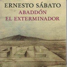 Libri di seconda mano: ERNESTO SÁBATO, ABADDÓN EL EXTERMINADOR. ILUSTRACIONES DE JOSÉ HERNÁNDEZ. EDICIÓN CONMEMORATIVA. Lote 165704978