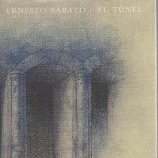 Libri di seconda mano: ERNESTO SÁBATO, EL TÚNEL. ILUSTRACIONES DE JOSÉ HERNÁNDEZ. / EDICIÓN CONMEMORATIVA. Lote 165705554