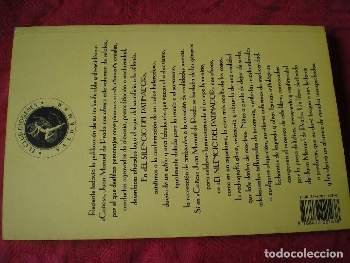Libros de segunda mano: EL SILENCIO DEL PATINADOR. JUAN MANUEL DE PRADA. EL CLUB DIÓGENES. VALDEMAR. NUEVO - Foto 3 - 165741162