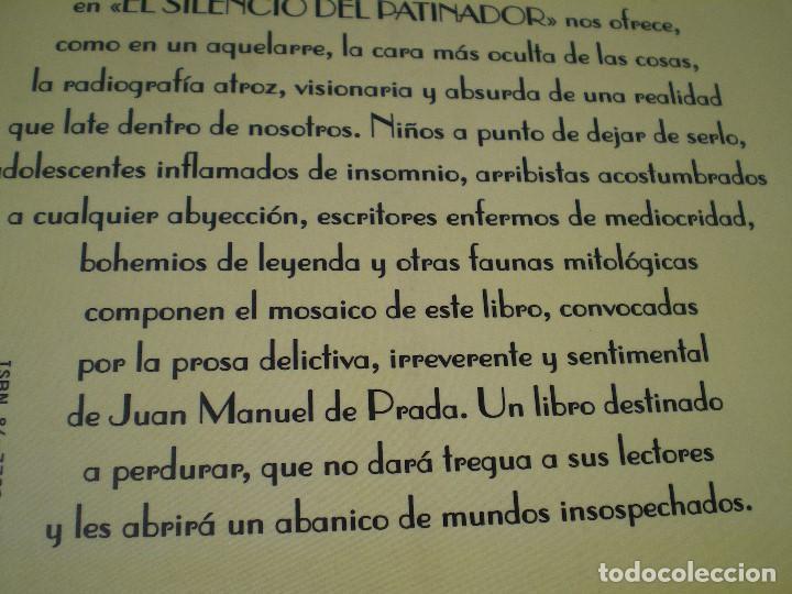 Libros de segunda mano: EL SILENCIO DEL PATINADOR. JUAN MANUEL DE PRADA. EL CLUB DIÓGENES. VALDEMAR. NUEVO - Foto 6 - 165741162