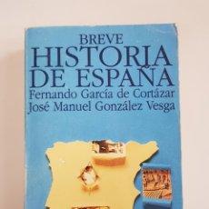 Libros de segunda mano: BREVE HISTORIA DE ESPAÑA - FERNANDO GARCÍA DE CORTÁZAR - TDK29. Lote 165757194