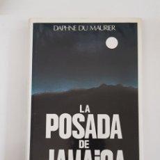 Libros de segunda mano: LA POSADA DE JAMAICA DE DAPHNE DU MAURIER CIRCULO DE LECTORES - TDK29. Lote 165757646