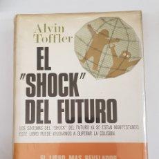 """Libros de segunda mano: EL """"SHOCK""""DEL FUTURO - ALVIN TOFFER - TDK29. Lote 165757774"""