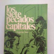 Libros de segunda mano: LOS SIETE PECADOS CAPITALES/EUGENIO SUE. Lote 165860145