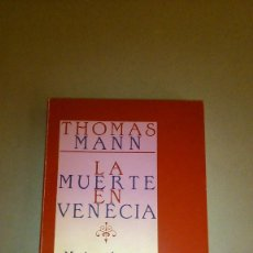 Libros de segunda mano: LA MUERTE EN VENECIA + MARIO Y EL MAGO (RELATO). THOMAS MANN. POCKET/EDHASA, 1986. 184 PÁG. BUENO. Lote 166121610
