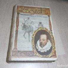 Libros de segunda mano: EL INGENIOSO HIDALGO QUIJOTE DE LA MANCHA, RAMON SOPENA ED. ED. CENTENARIO. Lote 166244282