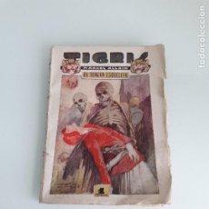 Libros de segunda mano: TIGRIS Nº 16 - MARCEL ALLAIN - EL TERCER ESQUELETO - PRENSA MODERNA - MADRID. Lote 166391082