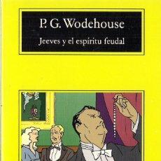 Jeeves y el espiritu feudal, p.g. wodehouse, ve - Vendido
