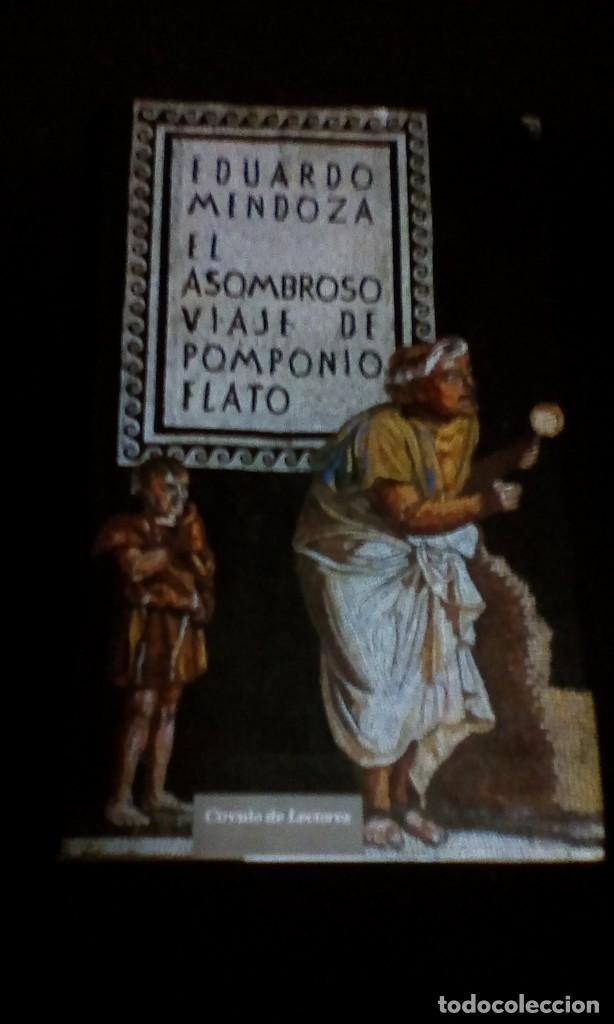 EL ASOMBROSO VIAJE DE POMPONIO FLATO - EDUARDO MENDOZA (Libros de Segunda Mano (posteriores a 1936) - Literatura - Narrativa - Otros)