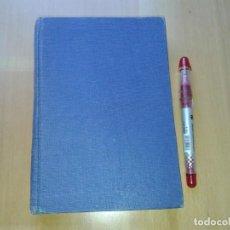 Libros de segunda mano: EN EL PARAISO NO HABIA ANGELES, OSCAR PERCIVAL, 1ª EDICION 1951. Lote 166611682