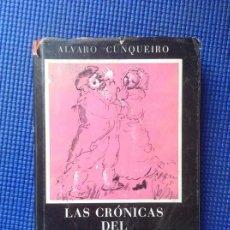 Libros de segunda mano: LAS CRONICAS DEL SOCHANTRE ALVARO CUNQUEIRO PRIMERA EDICION. Lote 166677706