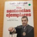 Libros de segunda mano: MIS SENTENCIAS EJEMPLARES (EMILIO CALATAYUD Y CARLOS MORÁN). Lote 166724798