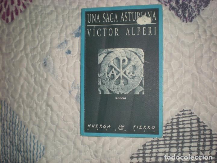 UNA SAGA ASTURIANA;VÍCTOR ALPERI;HUERGA Y FIERRO 1999 (Libros de Segunda Mano (posteriores a 1936) - Literatura - Narrativa - Otros)