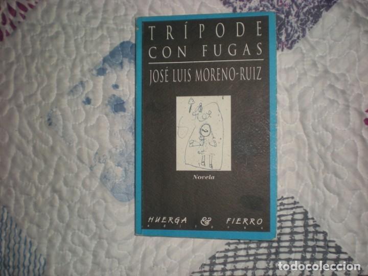 TRÍPODE CON FUGAS;J.L.MORENO-RUIZ;HUERGA Y FIERRO 1997 (Libros de Segunda Mano (posteriores a 1936) - Literatura - Narrativa - Otros)