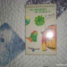 Libros de segunda mano: EL REGRESO DE DOBLE-P;FERNANDO LALANA;MAGISTERIO ESPAÑOL 1989. Lote 166797934