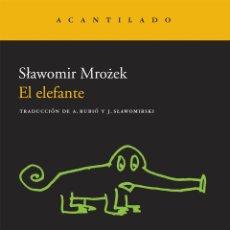Libros de segunda mano: EL ELEFANTE. - MROZEK, SLAWOMIR.. Lote 167083657