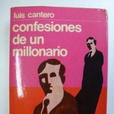 Libros de segunda mano: CONFESIONES DE UN MILLONARIO. LUIS CANTERO. TAPA DURA SOBRECUBIERTA.. Lote 167286544