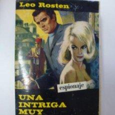 Libros de segunda mano: UNA INTRIGA MUY PARTICULAR. LEO ROSTEN.. Lote 167336988