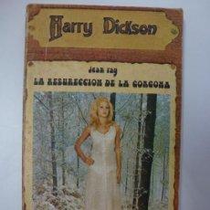 Libros de segunda mano: JEAN RAY. LA RESURRECCIÓN DE LA CORCONA. HARRY DICKSON. . Lote 167339212