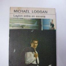 Libros de segunda mano: LAYTON ENTRA EN ESCENA. MICHAËL LOGGAN. 1ª EDICIÓN.. Lote 167341780